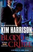 Blood Crime (Graphic Novel) (Hollows (del Rey)) by Kim Harrison cover image