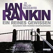 Ein reines Gewissen (Malcolm Fox 1) | Ian Rankin