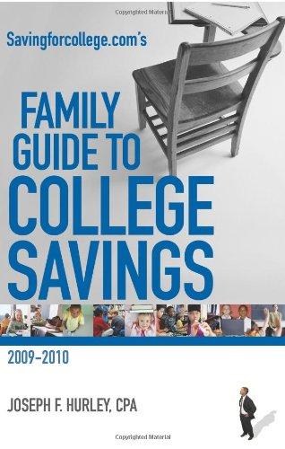 Savingforcollege.Com's Family Guide To College Savings: Edition 2009-2010