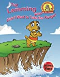 img - for The Lemming Who Didn't Want to Take the Plunge!: (Edition in Verse) (Upside Down Animals) (Volume 10) book / textbook / text book