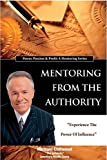 img - for Mentoring From the Authority book / textbook / text book