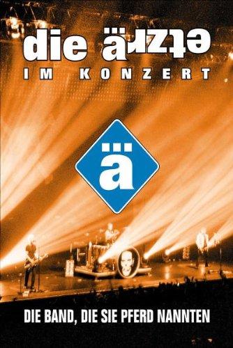 Die Ärzte - Im Konzert/Die Band, die... [Edizione: Germania]