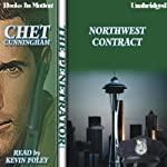 Northwest Contract: Penetrator Series, Book 8 (       UNABRIDGED) by Chet Cunningham Narrated by Kevin Foley