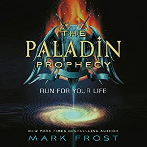 The Paladin Prophecy: Book 1 | [Mark Frost]