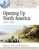 Opening Up North America (Discovery & Exploration) (0816052611) by Cox, Caroline