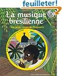 La musique br�silienne: Les petits ci...