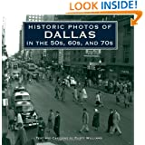 Historic Photos of Dallas in the 50s, 60s, and 70s