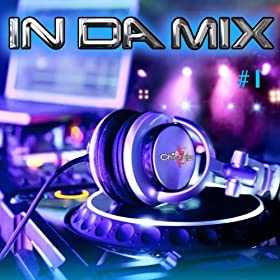 In Da Mix, Vol. 1 [Explicit]