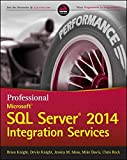 img - for Professional Microsoft SQL Server 2014 Integration Services (Wrox Programmer to Programmer) book / textbook / text book