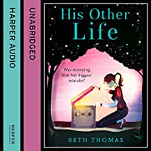 His Other Life (       UNABRIDGED) by Beth Thomas Narrated by Jane Collingwood