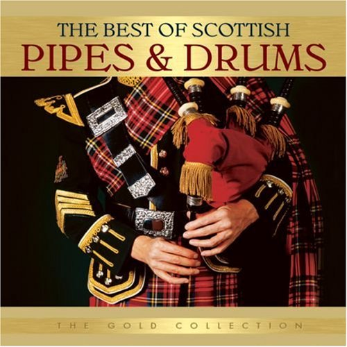 Various Artists - Best of Scottish Pipes & Drums - Zortam Music