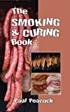 The Smoking and Curing Book - 2nd Edition
