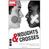 Noughts and Crosses (NHB Modern Plays) (Royal Shakespeare Company)by Malorie Blackman
