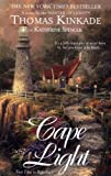 Cape Light (Cape Light Series, Book 1) (0425188418) by Kinkade, Thomas