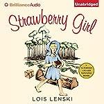 Strawberry Girl | Lois Lenski