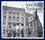 New York Yankees Then and Now
