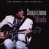 The Memphis 1969 Anthology: Suspicious Minds ~ Elvis Presley
