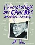 ENCYCLOP�DIE DES CANCRES DES REBELLES...
