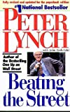 Beating the Street (0671891634) by Peter Lynch