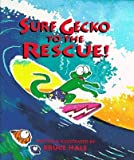 Surf Gecko to the Rescue! [Hardcover]