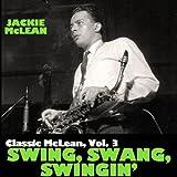 Classic Mclean, Vol. 3: Swing, Swang, Swingin'