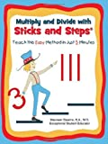 img - for Multiply and Divide with Sticks and Steps? by Maureen Stearns (2011) Paperback book / textbook / text book