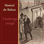 L'Auberge Rouge | Honoré de Balzac