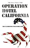Operation Hotel California: The Clandestine War Inside Iraq (1599218887) by Tucker, Mike