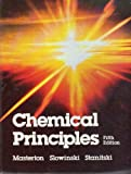 Chemical Principles (Saunders golden sunburst series) (0030578043) by William L. Masterton