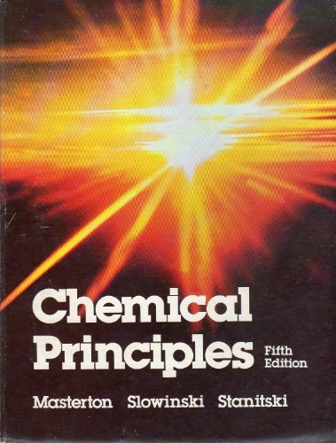 Chemical Principles (Saunders golden sunburst series)