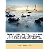 Preis-schrift Über Die ... Frage Von Den Ursachen Des Mangels An Dünger In ... Görtz Und Gradiska...