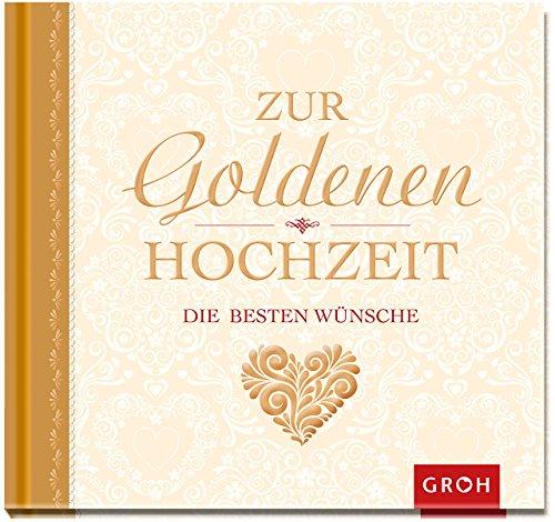 Unsere Glckwunschkarten Zur Goldenen Hochzeit Kurze Lustige