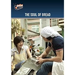 The Soul of Bread