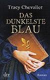 Das dunkelste Blau: Roman (dtv Unterhaltung)