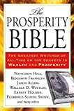 img - for The Prosperity Bible: The Greatest Writings of All Time on the Secrets to Wealthand Prosperity book / textbook / text book