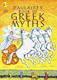D'Aulaires' Book Of Greek Myths (Turtleback School & Library Binding Edition) (080858006X) by D'Aulaire, Ingri