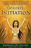 cover of Goddess Initiation: A Practical Celtic Program for Soul-Healing, Self-Fulfillment & Wild Wisdom
