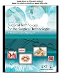 Study Guide and Lab Manual for Surgical Technology for the Surgical Technologist, 4th (1111037582) by Association of Surgical Technologists