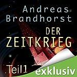 Zeitkrieg 1 (Das Kantaki-Universum 5) | Andreas Brandhorst
