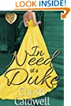 In Need of a Duke (The Heart of a Duk...