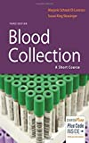 img - for Blood Collection: A Short Course book / textbook / text book