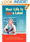 Your Life is Not a Label: A Guide to Living Fully with Autism and Asperger's Syndrome