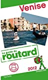 echange, troc Collectif - Guide du Routard Venise 2012