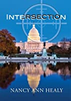 Intersection (Alex and Cassidy Book 1) (English Edition)