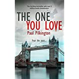 The One You Love (Emma Holden suspense mystery trilogy Book 1) ~ Paul Pilkington