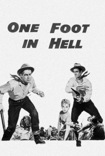 One Foot In Hell