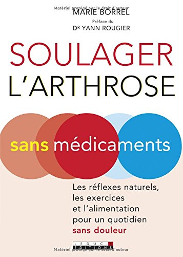soulager-larthrose-sans-medicament-les-reflexes-naturels-les-exercices-et-lalimentation-pour-un-quot