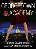 img - for Georgetown Academy, Book One book / textbook / text book
