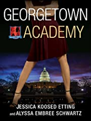 Georgetown Academy, Book One