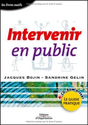 Intervenir en public (1 livre + 1 CD-ROM)